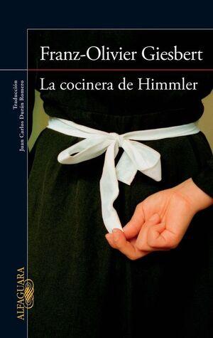 LA COCINERA DE HIMMLER