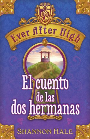 EVER AFTER HIGH. CUENTO DOS HERMA(DIGIT)