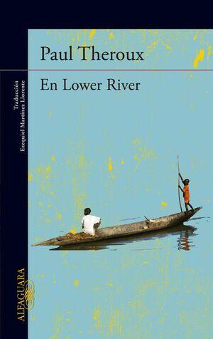 EN LOWER RIVER (DIGITAL)