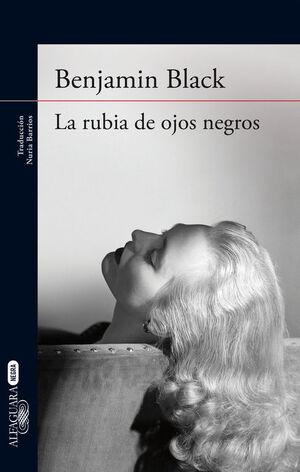 LA RUBIA DE OJOS NEGROS