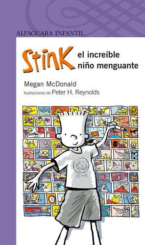 STINK, EL INCREIBLE NIÑO MENGUANTE (S. MORADA)