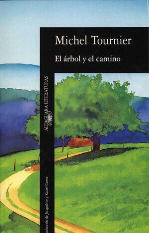 EL ÁRBOL Y EL CAMINO
