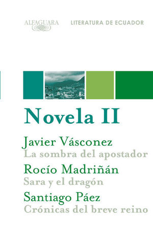 NOVELA 2. LITERATURA DE ECUADOR