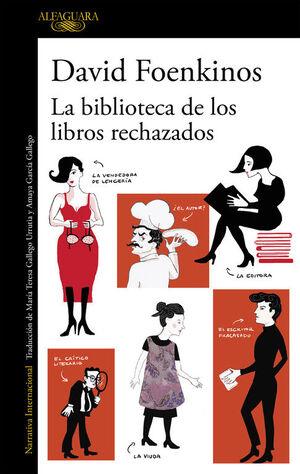 LA BIBLIOTECA DE LOS LIBROS RECHAZADOS