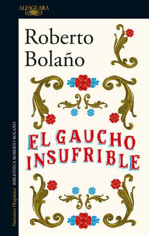 EL GAUCHO INSUFRIBLE