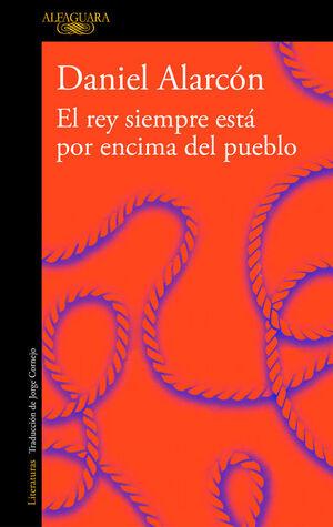 EL REY SIEMPRE ESTÁ POR ENCIMA DEL PUEBLO (EDICIÓN AMPLIADA)