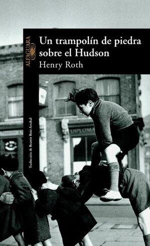 UN TRAMPOLÍN DE PIEDRA SOBRE EL HUDSON