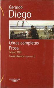 GERARDO DIEGO. OBRAS COMPLETAS. PROSA. TOMO VIII