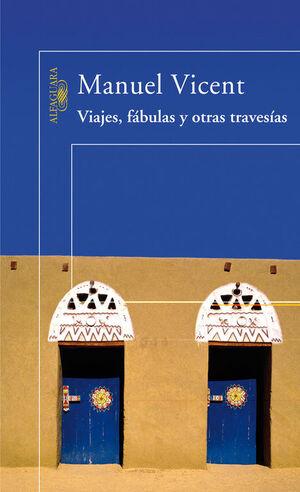 VIAJES, FABULAS Y OTRAS TRAVESIAS