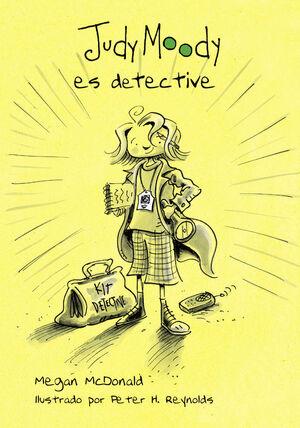 JUDY MOODY ES DETECTIVE (JUDY MOODY 9)