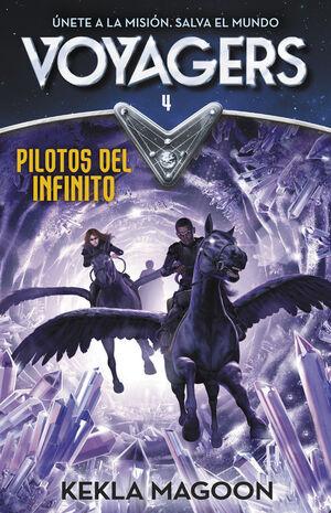 PILOTOS DEL INFINITO (SERIE VOYAGERS 4)