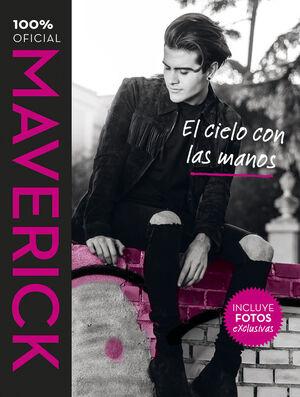 MAVERICK. EL CIELO CON LAS MANOS