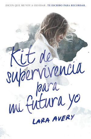 KIT DE SUPERVIVENCIA PARA MI FUTURA YO