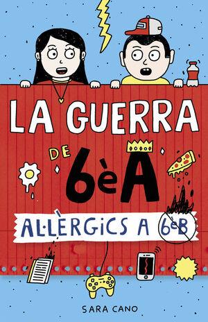AL·LÈRGICS A 6È B (SÈRIE LA GUERRA DE 6ÈA 1)