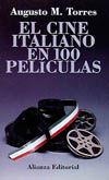 EL CINE ITALIANO EN 100 PELÍCULAS