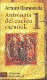 ANTOLOGÍA DEL CUENTO ESPAÑOL. 1. SIGLOS XIII-XVIII