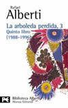 LA ARBOLEDA PERDIDA, 3. QUINTO LIBRO (1988-1996)