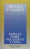 PAPELES SOBRE VELÁZQUEZ Y GOYA