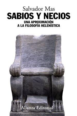SABIOS Y NECIOS UNA APROXIMACIÓN A LA FILOSOFA HELENSTICA