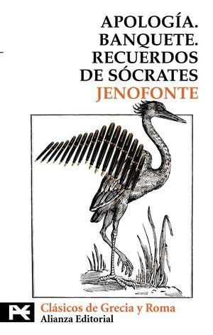 APOLOGÍA. BANQUETE. RECUERDOS DE SÓCRATES