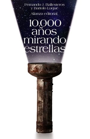 10.000 AÑOS MIRANDO ESTRELLAS