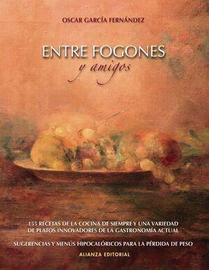 ENTRE FOGONES Y AMIGOS