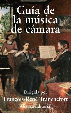 GUÍA DE LA MÚSICA DE CÁMARA