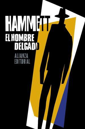 EL HOMBRE DELGADO