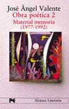 OBRA POÉTICA. 2. MATERIAL MEMORIA (1977-1992)