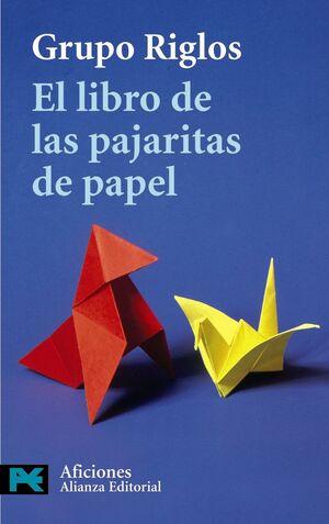 EL LIBRO DE LAS PAJARITAS DE PAPEL