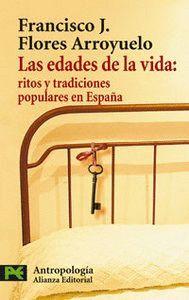 LAS EDADES DE LA VIDA RITOS Y TRADICIONES POPULARES EN ESPAÑA