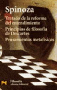TRATADO DE LA REFORMA DEL ENTENDIMIENTO. PRINCIPIOS DE FILOSOFA DE DESCARTES. PENSAMIENTOS METAFSI