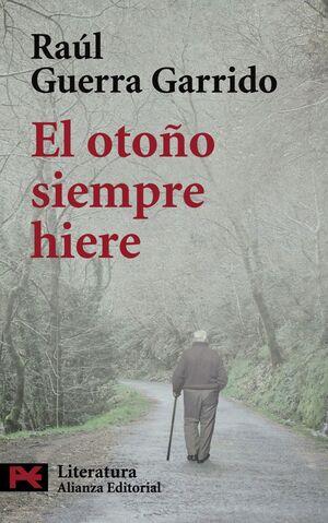 EL OTOÑO SIEMPRE HIERE