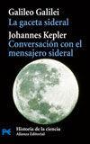 LA GACETA SIDERAL. CONVERSACIÓN CON EL MENSAJERO SIDERAL