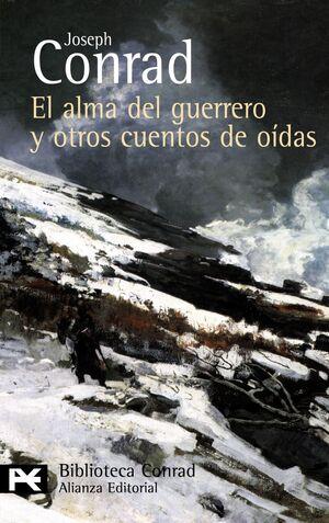 EL ALMA DEL GUERRERO Y OTROS CUENTOS DE OÍDAS