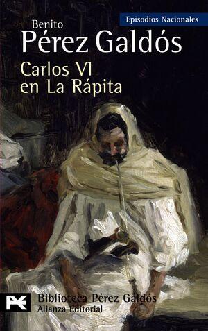 CARLOS VI EN LA RÁPITA EPISODIOS NACIONALES, 37/CUARTA SERIE