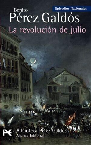 LA REVOLUCIÓN DE JULIO EPISODIOS NACIONALES, 34/CUARTA SERIE