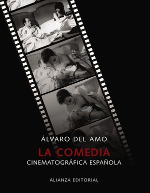LA COMEDIA CINEMATOGRÁFICA ESPAÑOLA