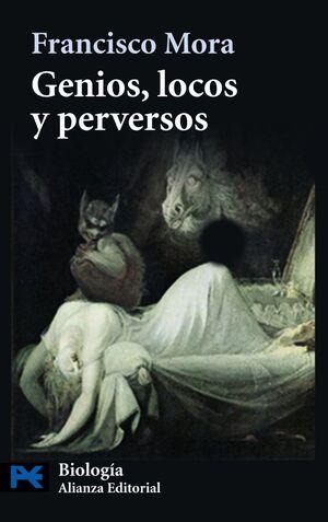 GENIOS, LOCOS Y PERVERSOS