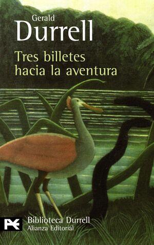 TRES BILLETES HACIA LA AVENTURA