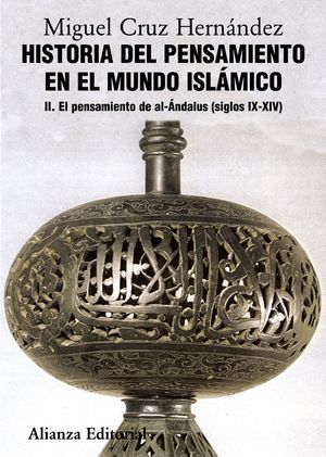 HISTORIA DEL PENSAMIENTO EN EL MUNDO ISLÁMICO, II