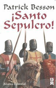 SANTO SEPULCRO!