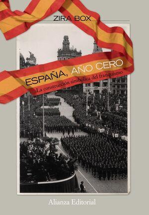 ESPAÑA, AÑO CERO