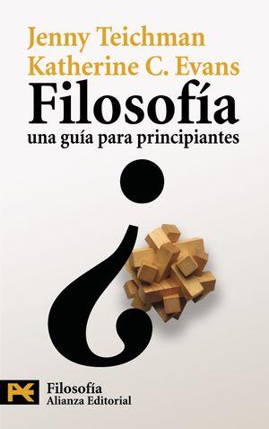 FILOSOF�A: UNA GU�A PARA PRINCIPIANTES