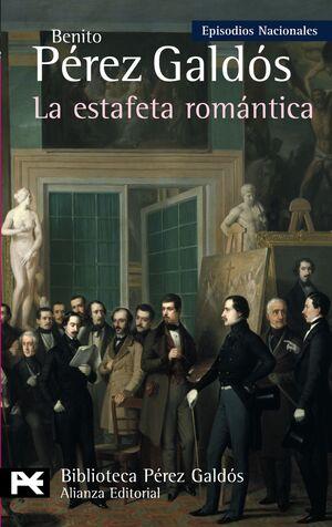 LA ESTAFETA ROMÁNTICA EPISODIOS NACIONALES, 26 / TERCERA SERIE