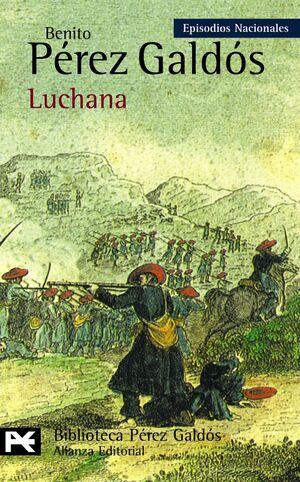 LUCHANA EPISODIOS NACIONALES, 24 / TERCERA SERIE