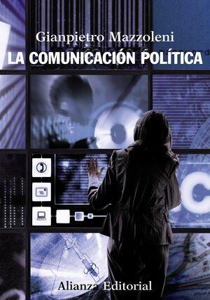 LA COMUNICACIÓN POLÍTICA
