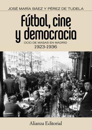 FÚTBOL, CINE Y DEMOCRACIA
