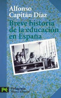 BREVE HISTORIA DE LA EDUCACIÓN EN ESPAÑA