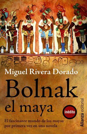 BOLNAK, EL MAYA
